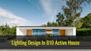 B10 active house