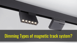 dimming types of magnetic track light